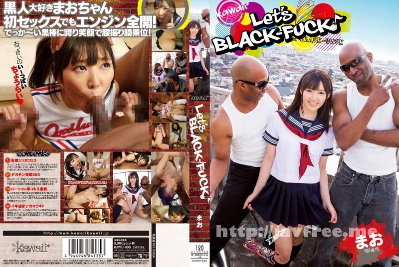 [KAWD-535] Let's BLACK-FUCK♪