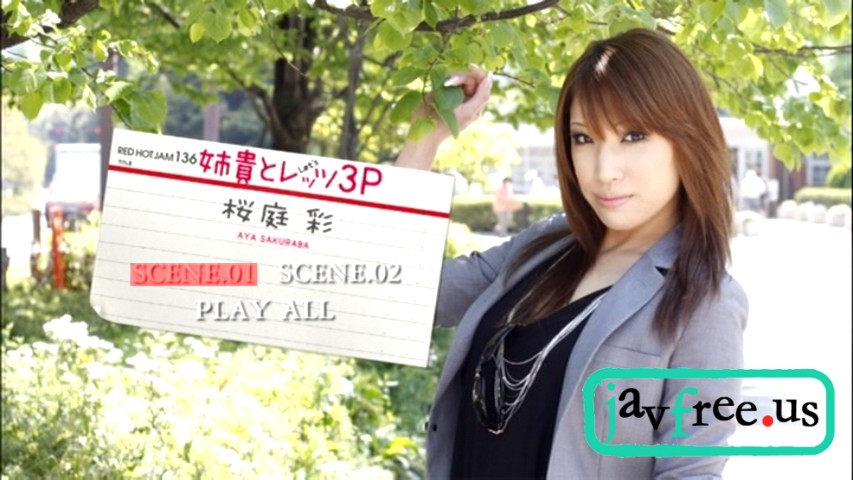 [RHJ 136] Aya Sakuraba Red Hot Jam Vol.136 My Elder Sister... Lets 3P  Red Hot Jam Aya Sakuraba