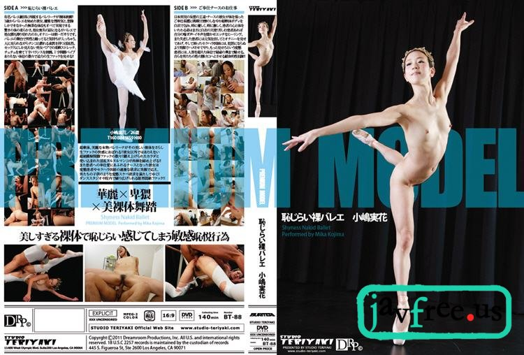 [BT-88] Shyness Nakid Ballet : Mika Kojima - image BT-88 on https://javfree.me