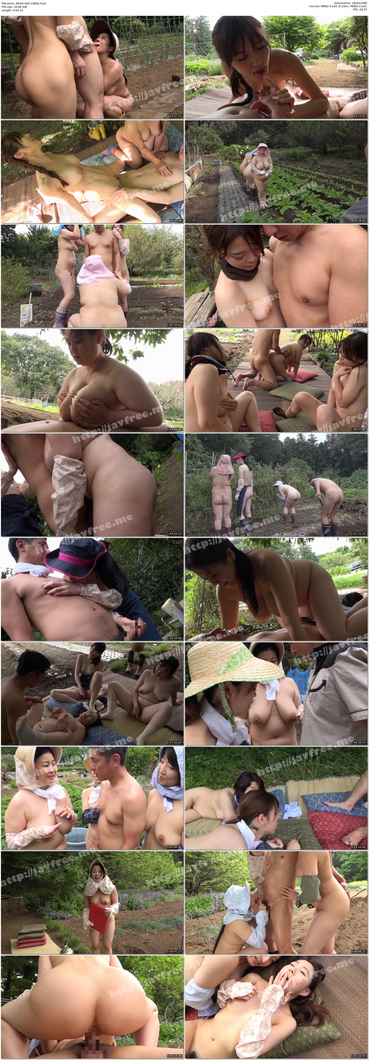 [HD][NASH-494] 山奥でおばさん達が全裸で農作業をしている農園があると聞き訪ねてみると、そこは3P4P当たり前の青姦セックス解放区だった! - image NASH-494-1080p on https://javfree.me