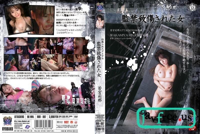 [RBD-097] 拉致られたアイドル 監禁致傷された女 若宮莉那 - image rbd-097 on https://javfree.me